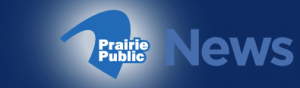 Greater North Dakota Chamber pushing for reauthorized Export-Import Bank, Segment on Prairie Public News